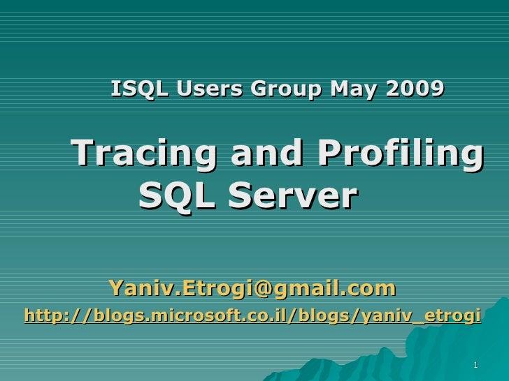 Tracing Sql Server 2005