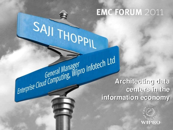 Track 2 - architecting data centres in the information economy wipro