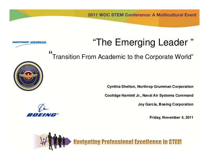 """""""The Emerging Leader """"""""Transition From Academic to the Corporate World""""                    Cynthia Shelton, Northrop Grumm..."""
