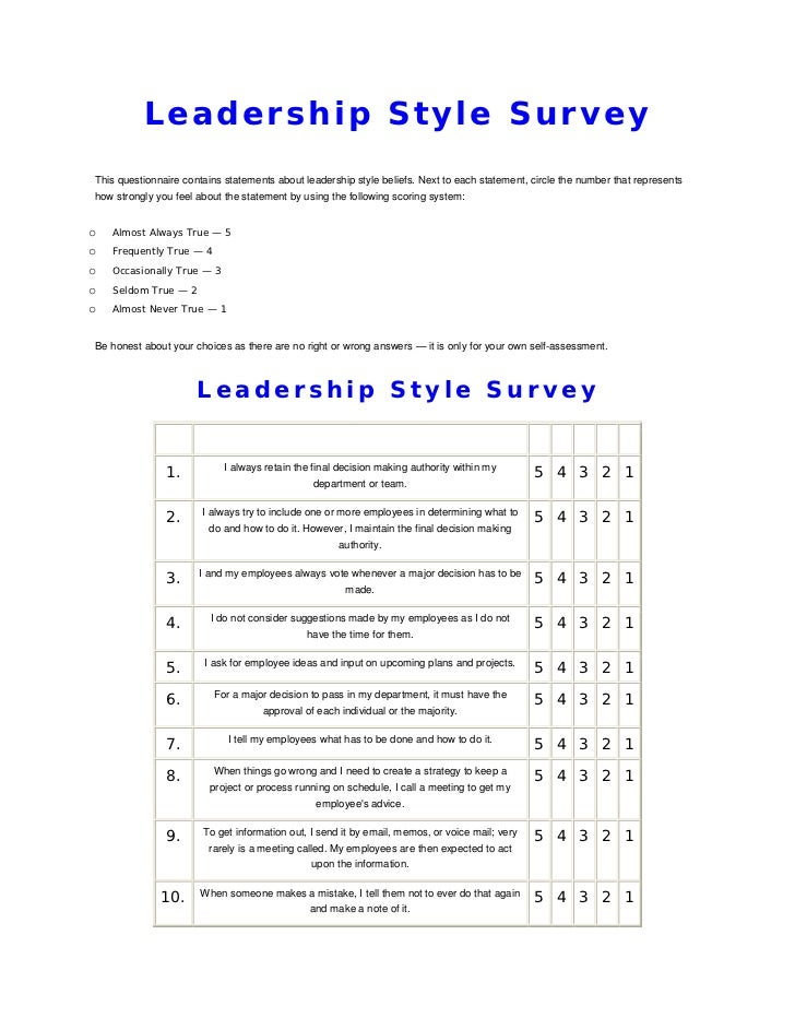 Leadership Style SurveyThis questionnaire contains statements about leadership style beliefs. Next to each statement, circ...