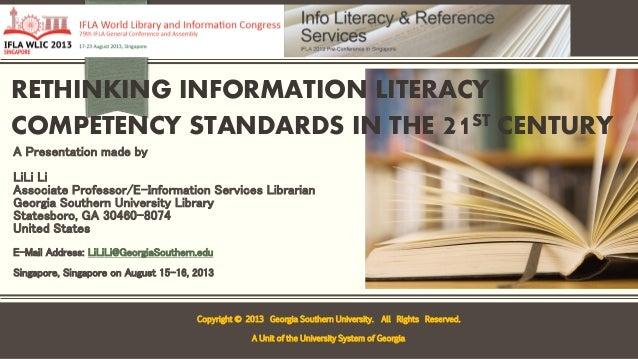 Li- Rethinking information literacy competency standards in the 21st century