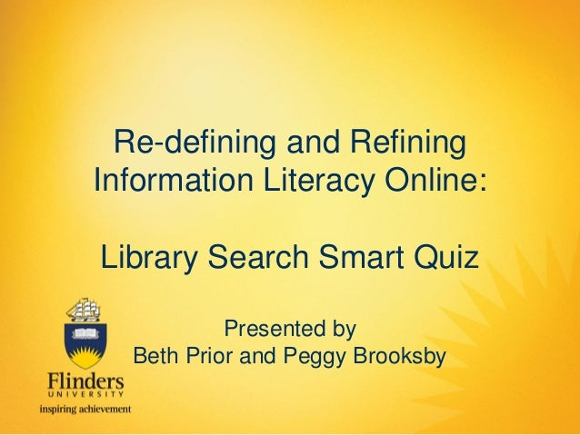 Prior and Brooksby- Refining information literacy online: library search smart quiz
