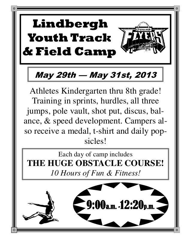 LindberghYouth Track& Field CampAthletes Kindergarten thru 8th grade!Training in sprints, hurdles, all threejumps, pole va...