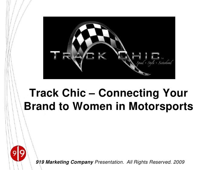 Track Chic – Connecting Your Brand to Women in Motorsports<br />