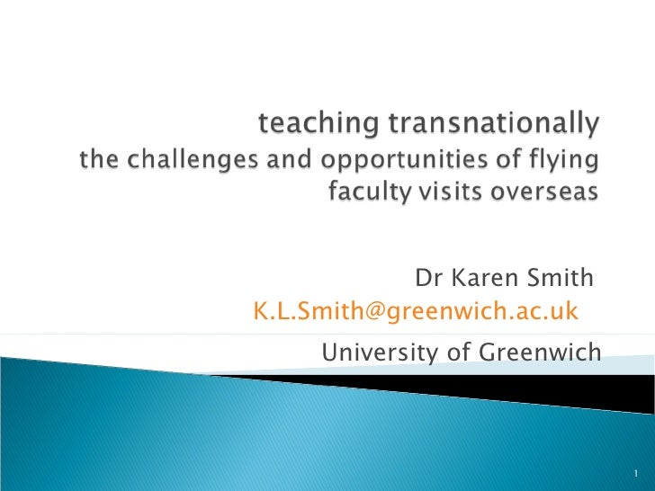 Dr Karen SmithK.L.Smith@greenwich.ac.uk     University of Greenwich                               1