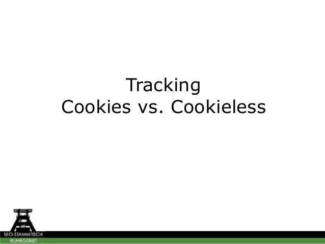 Tracking Cookies vs. Cookieless