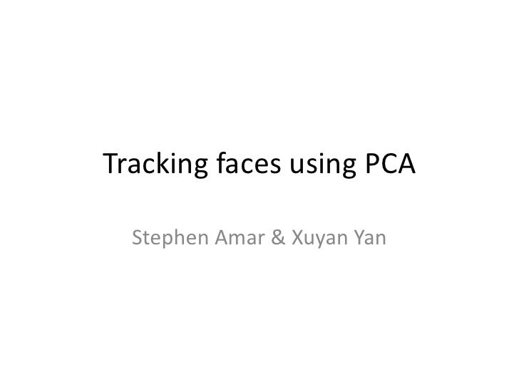 Tracking Faces Using Pca