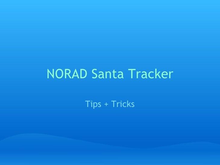 NORAD Santa Tracker: Tips & Tricks
