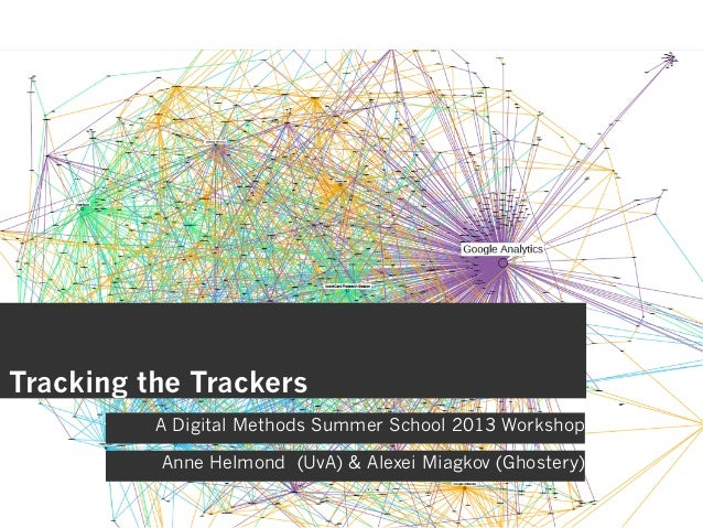 Tracking the Trackers tutorial at the Digital Methods Summer School 2013