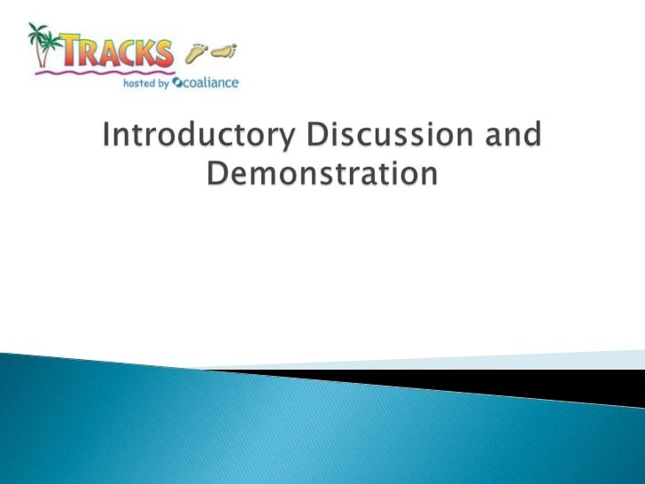Introductory Discussion and Demonstration<br />