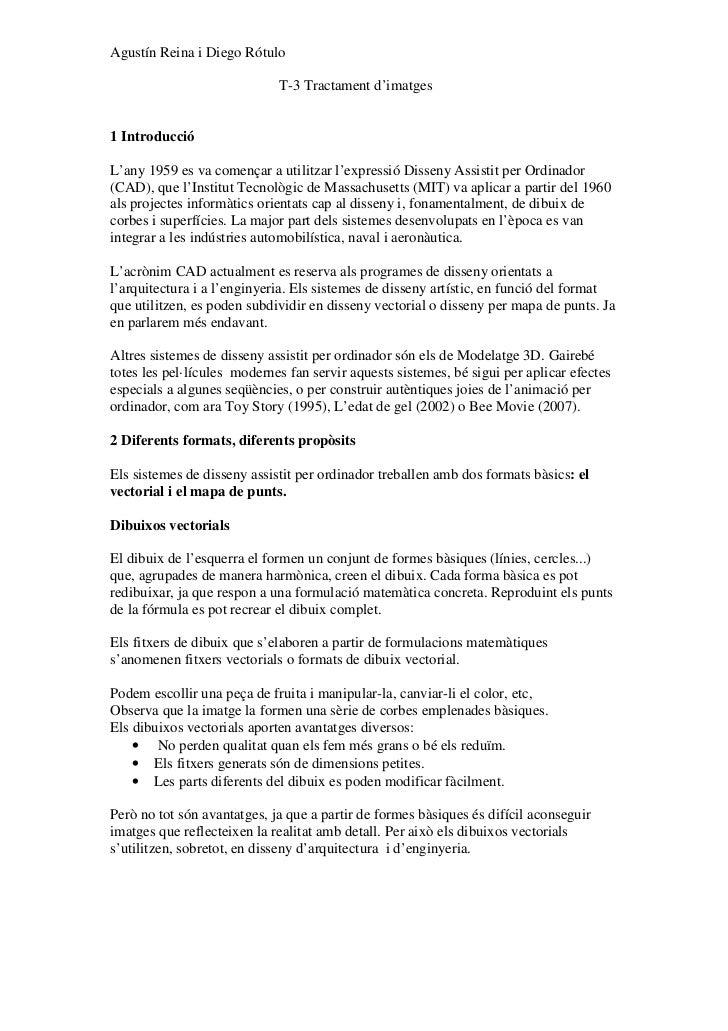 Agustín Reina i Diego Rótulo                             T-3 Tractament d'imatges1 IntroduccióL'any 1959 es va començar a ...