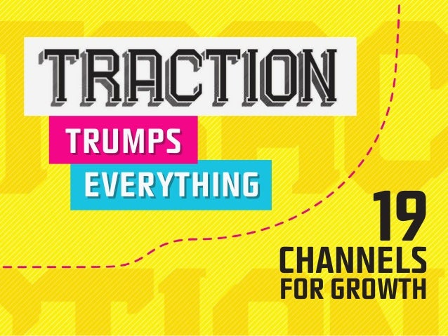 TTRUMPPSS  19  CHANNELS  FOR GROWTH  EEVVEERYYTTHIING
