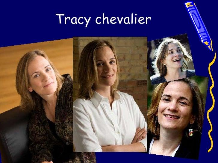 Tracy chevalier<br />