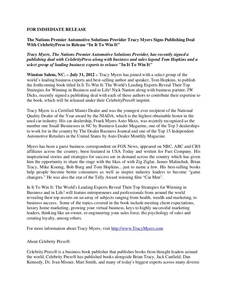 FOR IMMEDIATE RELEASEThe Nations Premier Automotive Solutions Provider Tracy Myers Signs Publishing DealWith CelebrityPres...