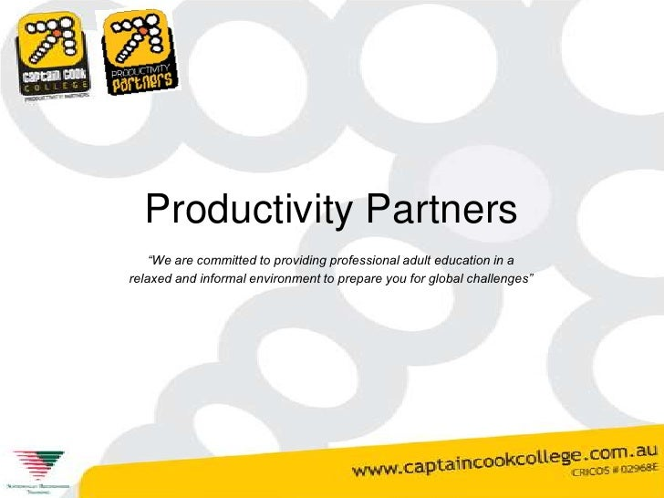 """Productivity Partners<br />""""We are committed to providing professional adult education in a<br />relaxed and informal envi..."""