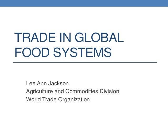 World trading system jackson