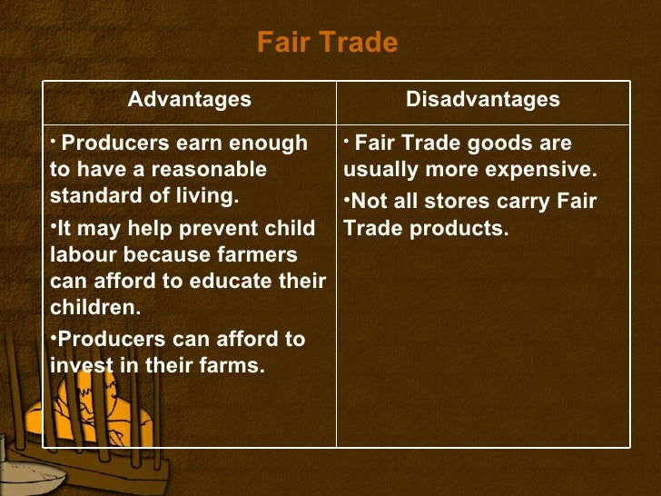 advantages and disadvantages of globalized trade The affects globalization has to these dimensions can be viewed as advantages or disadvantages to the world's progress looking at globalization from an optimistic standpoint international exchange of goods, services, ideas and technology can be beneficial and promote positive relationships throughout all nations.