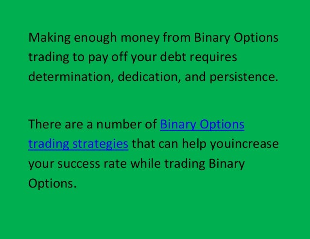 How to make money off binary options