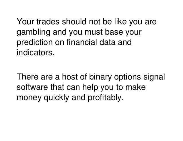 The best binary options signal service