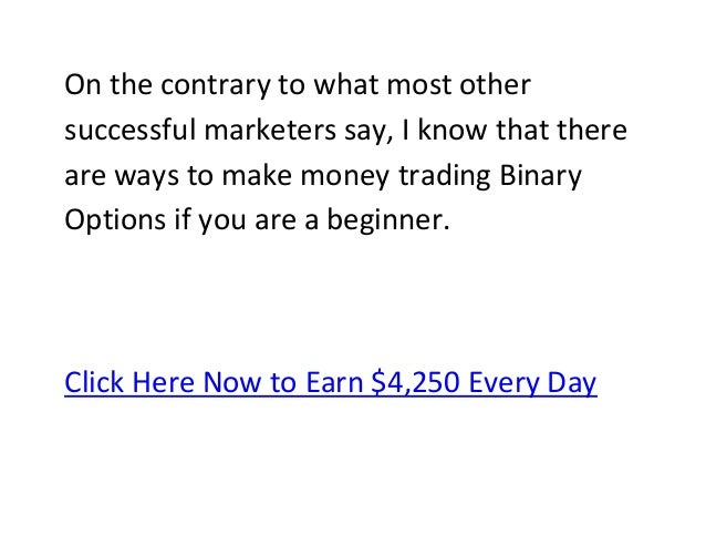 Make money binary options consistently