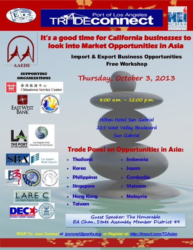 It's a good time for California businesses to look into Market Opportunities in Asia Import & Export Business Opportunitie...