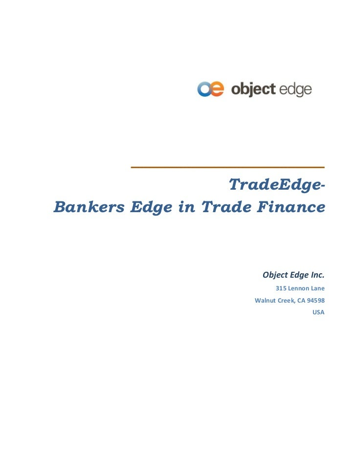 TradeEdge-Bankers Edge in Trade Finance                       Object Edge Inc.                           315 Lennon Lane  ...