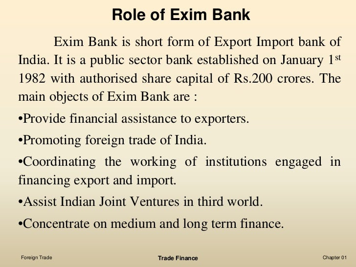 the role of central bank in international trade International trade finance and role of banks  regulations in line with international trade regime  ltd with the permission of the central bank of bangladesh.