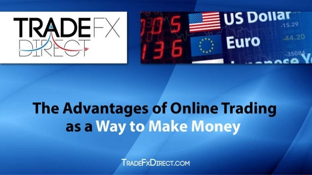 Trade money online