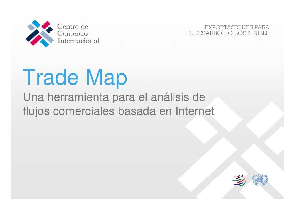 Trade Map Una herramienta para el análisis de flujos comerciales basada en Internet