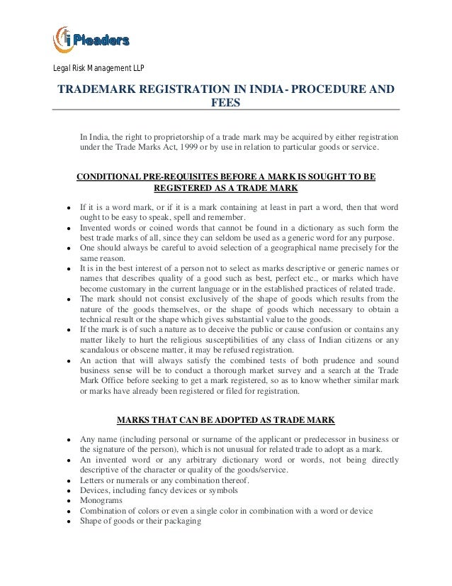 Legal Risk Management LLP TRADEMARK REGISTRATION IN INDIA- PROCEDURE AND                     FEES       In India, the righ...