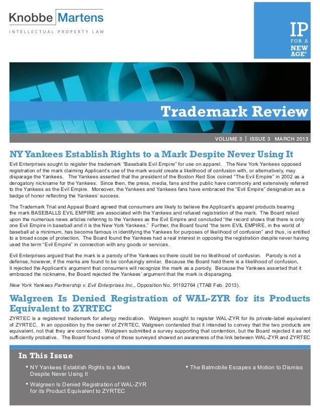 VOLUME 2 | ISSUE 3              MARCH 2012                                                                 Trademark Revi...