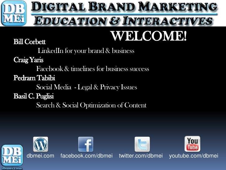 Bill Corbett                       WELCOME!         LinkedIn for your brand & businessCraig Yaris         Facebook & timel...