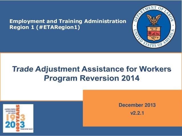 Employment and Training Administration Region 1 (#ETARegion1)  December 2013 v2.2.1