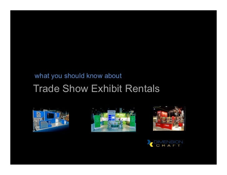 what you should know aboutTrade Show Exhibit Rentals