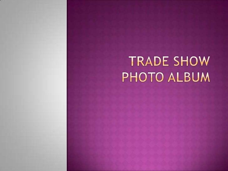 Trade show photo album