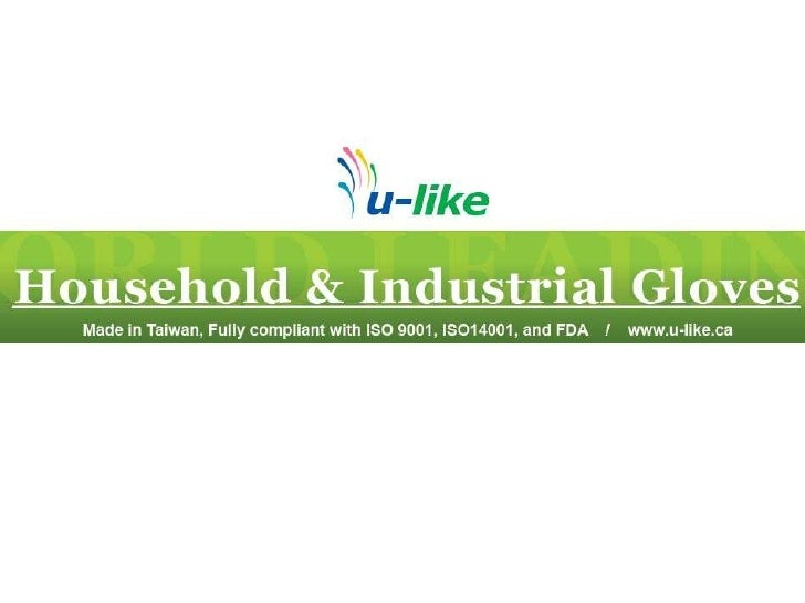 World Leading Household and Industrial Gloves