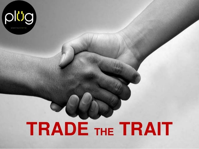 Trade the trait - Ice breaker - Small Group