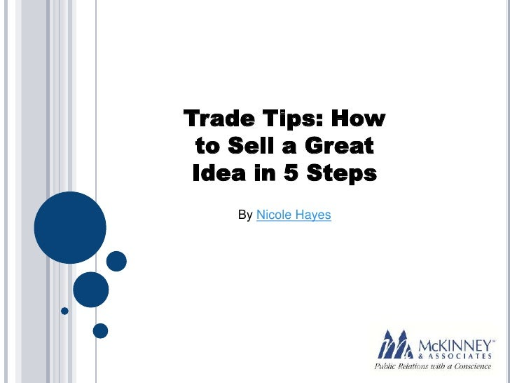 Trade Tips: How To Sell a Great Idea in 5 Steps