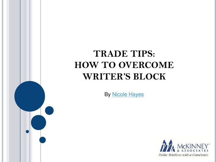 Trade Tips: How to overcome writer's block