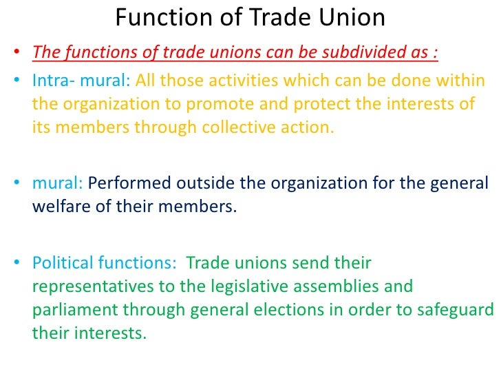trade union functions fraternal functions Trade unions in nigeria and the challenge of internal democracy toyin adefolaju, (phd) department of sociology platform for participation in managerial functions in the industry today's unions are no more mere bargaining agents or.