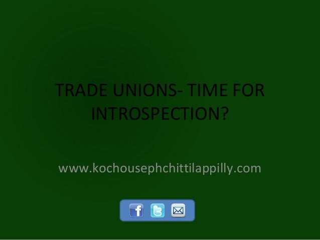 Trade unions  time for introspection?