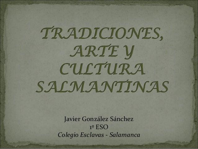Javier González Sánchez 1º ESO Colegio Esclavas - Salamanca