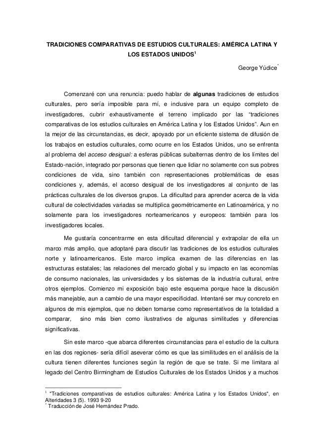 Tradiciones comparativas de estudios culturales  américa latina y los estados unidos1 george yúdice