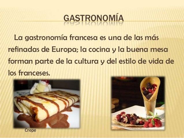 Tradiciones de francia for Caracteristicas de la gastronomia francesa
