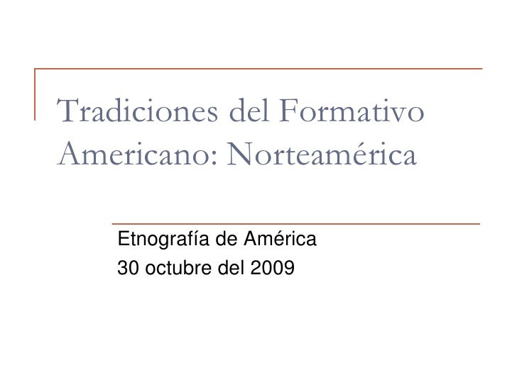 Tradiciones Del Formativo Americano