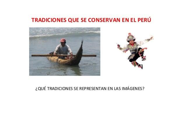 Tradiciones que se conservan en el perú