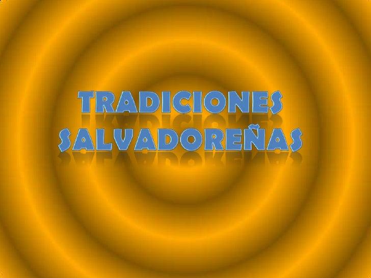 Tradiciones salvadoreñas
