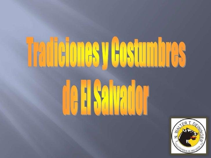 Tradiciones y Costumbres <br />de El Salvador<br />