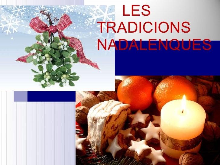 Tradicions Nadalenques