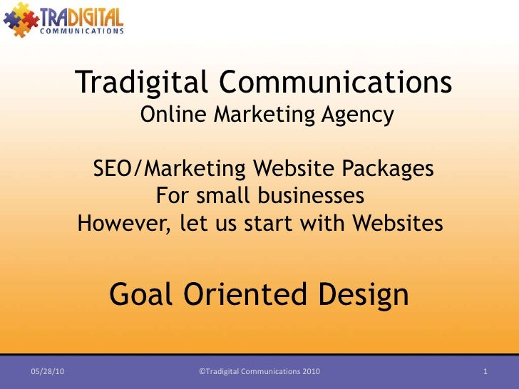 Goal Oriented Design Tradigital Communications Online Marketing Agency SEO/Marketing Website Packages  For small businesse...